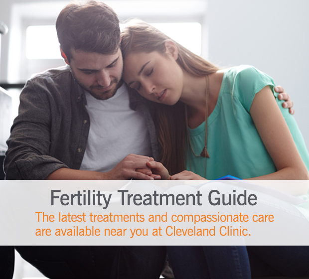 Fertility Treatment Guide | Cleveland Clinic