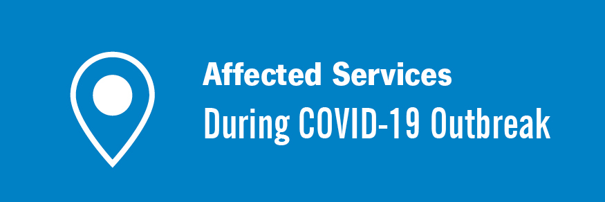 Affected Services During COVID-19 Outbreak