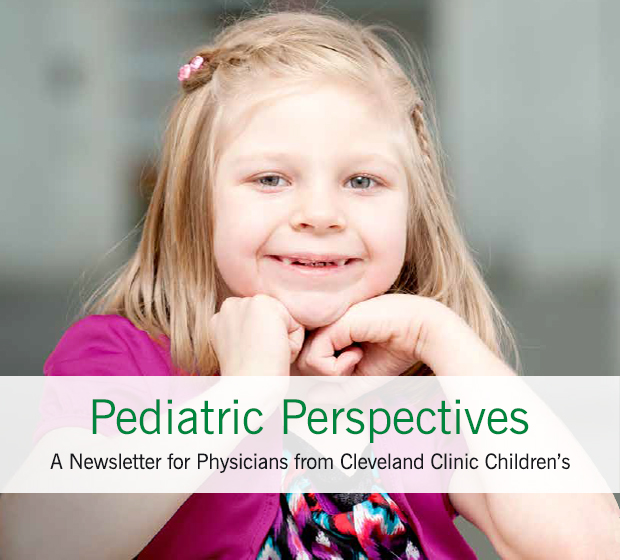 Pediatric Perspectives | Cleveland Clinic Children's