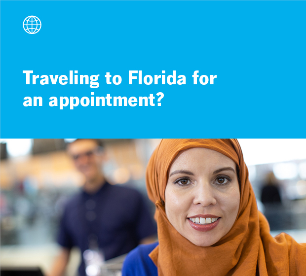 Traveling to Florida for an appointment?