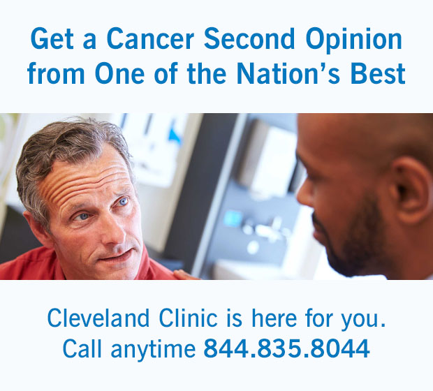 Call today for a second opinion 844.835.8043 | Cleveland Clinic
