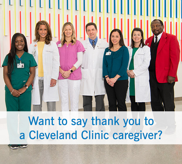 Want to say thank you to a Cleveland Clinic caregiver?