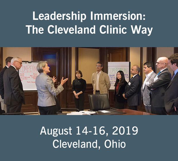 Leadership Immersion: The Cleveland Clinic Way | August 14-16, 2019 in Cleveland, OH